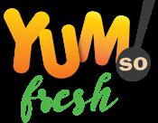 Yum So Fresh!  Organic and Natural  Recipes