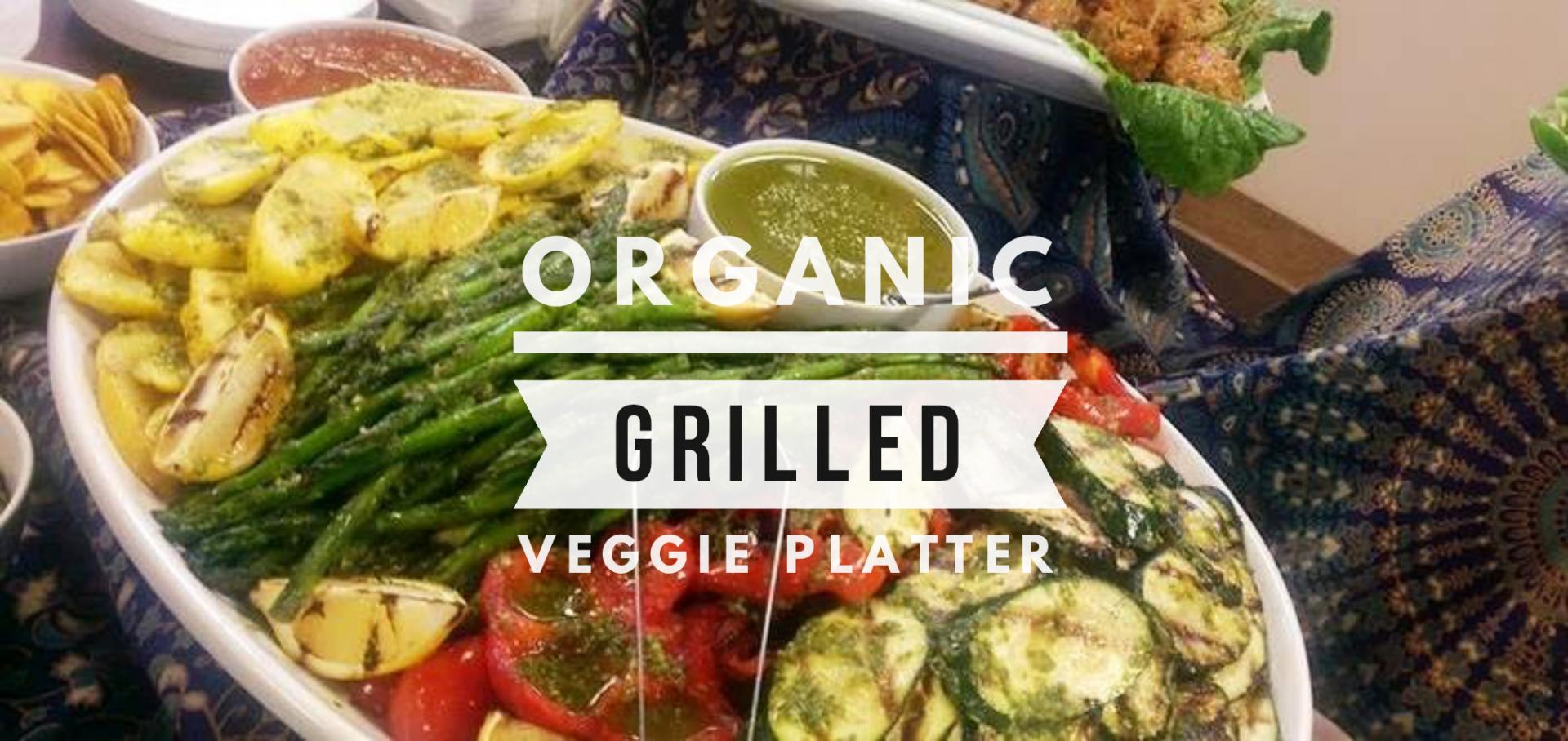 Organic Grilled Veggies Platter